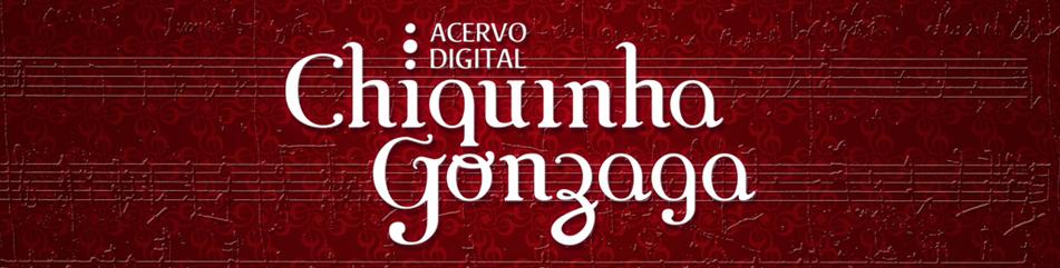 Acervo Digital Chiquinha Gonzaga