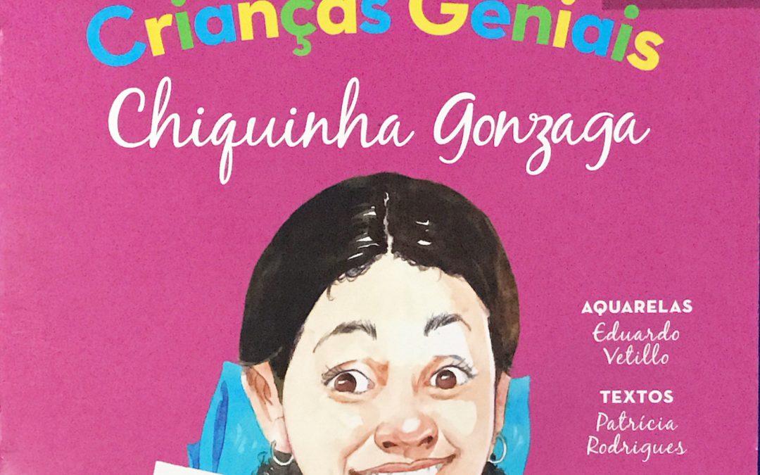 Coleção Crianças Geniais – Chiquinha Gonzaga
