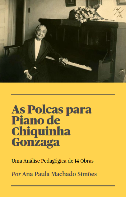 As Polcas para Piano de Chiquinha Gonzaga: Uma Análise Pedagógica de 14 Obras